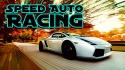 Speed Auto Racing Android Mobile Phone Game