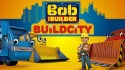 Bob The Builder: Build City Android Mobile Phone Game