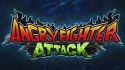 Angry Fighter Attack Android Mobile Phone Game