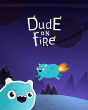 Dude On Fire Android Mobile Phone Game