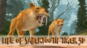 Life Of Sabertooth Tiger 3D Android Mobile Phone Game