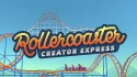 Rollercoaster Creator Express Android Mobile Phone Game