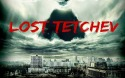 Lost Tetchev Android Mobile Phone Game