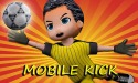 Mobile Kick Android Mobile Phone Game