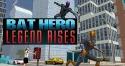 Bat Hero: Legend Rises Android Mobile Phone Game