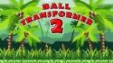 Ball Transformer 2 QMobile NOIR A2 Game