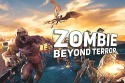 Zombie: Beyond Terror Android Mobile Phone Game