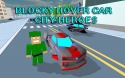 Blocky Hover Car: City Heroes Android Mobile Phone Game