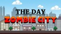 The Day: Zombie City Android Mobile Phone Game