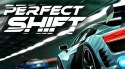 Perfect Shift Android Mobile Phone Game