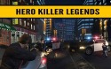 Hero Killer Legends Android Mobile Phone Game