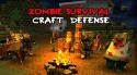 Zombie Survival Craft: Defense Android Mobile Phone Game