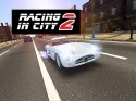Racing In City 2 Android Mobile Phone Game