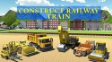 Construct Railway: Train Games Android Mobile Phone Game