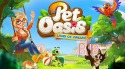 Pet Oasis: Land Of Dreams Android Mobile Phone Game