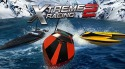 Xtreme Racing 2: Speed Boats Android Mobile Phone Game