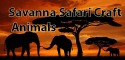 Savanna Safari Craft: Animals Android Mobile Phone Game