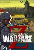 Dead Ahead: Zombie Warfare Android Mobile Phone Game