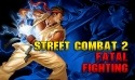 Street Combat 2: Fatal Fighting Android Mobile Phone Game