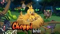 Choppi Bird Android Mobile Phone Game