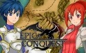 Epic Conquest Android Mobile Phone Game