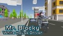 Mr. Blocky White House Driver Android Mobile Phone Game