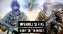 Overkill Strike: Counter Terrorist FPS Shoot Game Android Mobile Phone Game