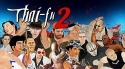 Thai-fu 2: Fighting Game Android Mobile Phone Game