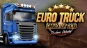 Euro Truck Simulator 2018: Truckers Wanted Android Mobile Phone Game