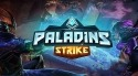 Paladins Strike Android Mobile Phone Game