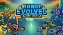 Robot Evolved: Clash Mobile Android Mobile Phone Game