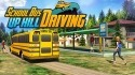 School Bus: Up Hill Driving Android Mobile Phone Game