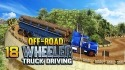 Offroad 18 Wheeler Truck Driving Android Mobile Phone Game