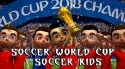 Soccer World Cup: Soccer Kids Android Mobile Phone Game