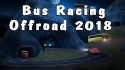Bus Racing: Offroad 2018 Android Mobile Phone Game