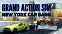 Grand Action Simulator: New York Car Gang Android Mobile Phone Game