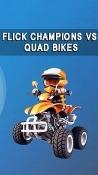 Flick Champions VS: Quad Bikes Android Mobile Phone Game