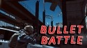 Bullet Battle Android Mobile Phone Game