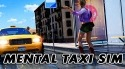 Mental Taxi Simulator: Taxi Game Android Mobile Phone Game