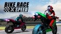 Bike Race X Speed: Moto Racing Android Mobile Phone Game
