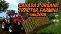 Canada's Organic Tractor Farming Simulator 2018 Android Mobile Phone Game