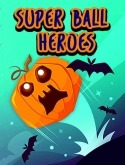Super Ball Heroes Android Mobile Phone Game