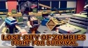 Lost City Of Zombies: Fight For Survival Android Mobile Phone Game