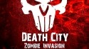 Death City: Zombie Invasion Android Mobile Phone Game
