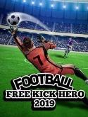 Football: Free Kick Hero 2019 Android Mobile Phone Game