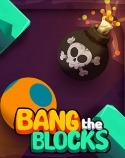 Bang The Blocks Android Mobile Phone Game