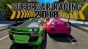 Supercar Racing 2018 Android Mobile Phone Game