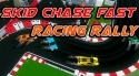 Skid Chase Fast: Racing Rally Android Mobile Phone Game