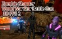Zombie Shooter World War Star Battle Gun 3D FPS 2 Android Mobile Phone Game