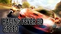 Racing Fever 3D: Speed Android Mobile Phone Game